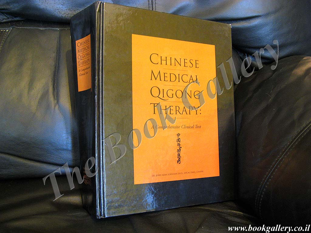 Chinese medical Qigong therapy: A comprehensive clinical guide